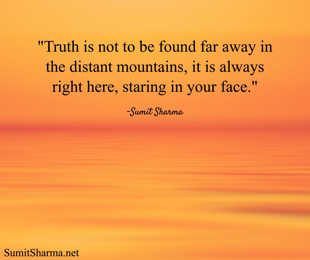 Truth is Always Now