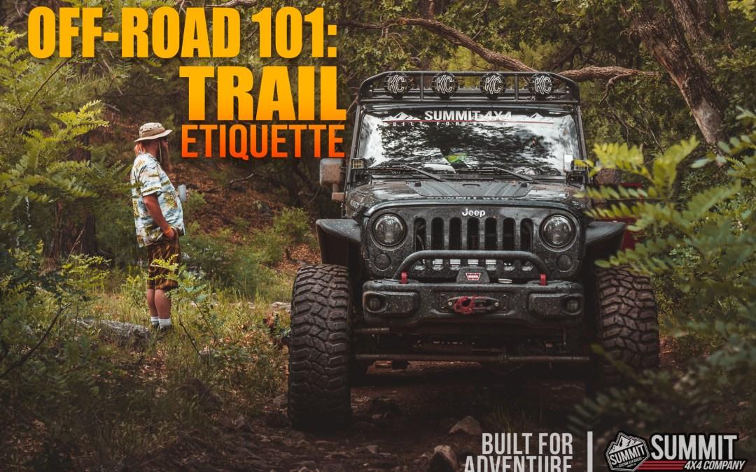 Off-Road 101: Trail Etiquette