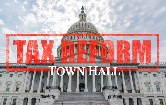 Tax Reform Town Hall