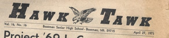 The Hawk Tawk newspaper from Bozeman Senior High School (ca. 1973)