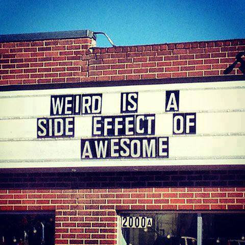 Being Weird is Awesome
