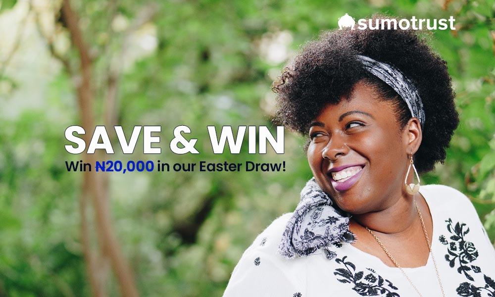 Win N20000 On Our Easter Savings Draw
