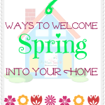 7 Ways To Welcome Spring Into Your Home