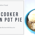 Homestyle Slow Cooker Chicken Pot Pie Recipe