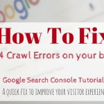 How To Fix 404 Crawl Errors In The Google Search Console