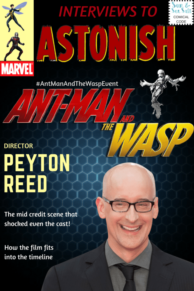 Interview with 'Ant-Man and the Wasp' director, Peyton Reed