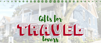 Gifts for Travel 2018 holiday gift guide