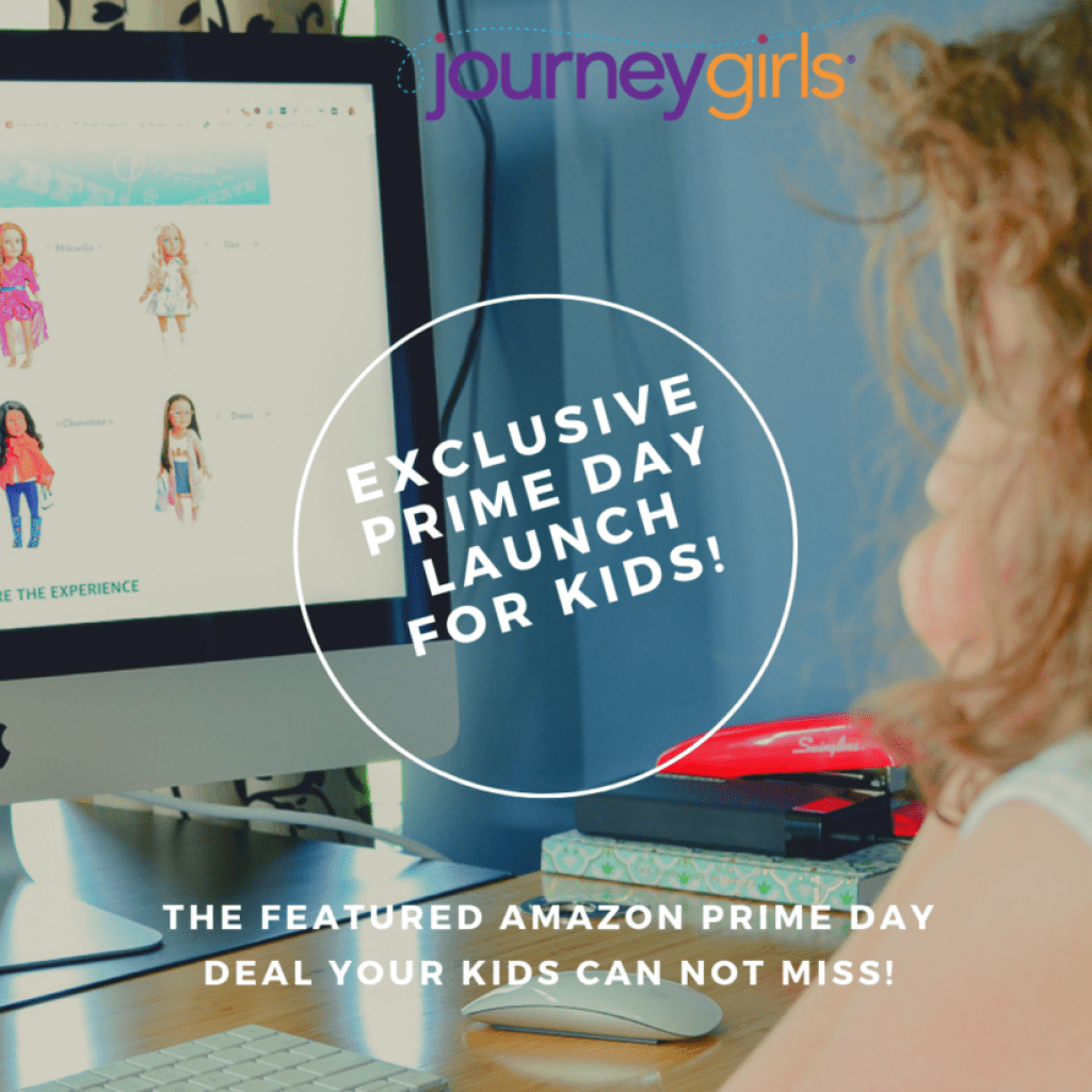 Don't miss out on the Journey Girls Prime Day launch!