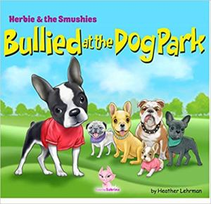 Bullied at the Dog Park Book