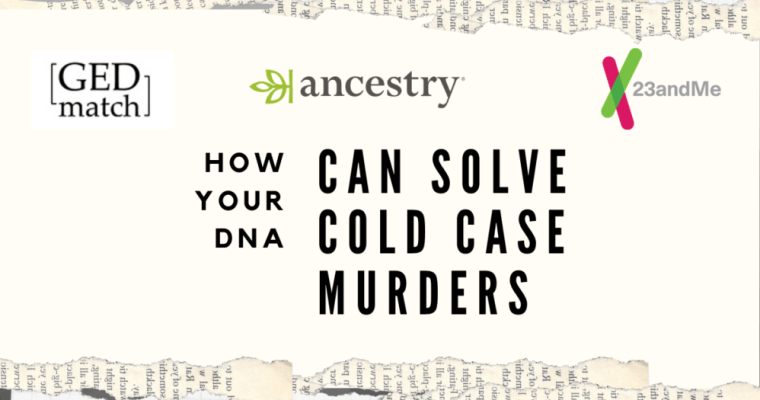 How To Help Law Enforcement With Your DNA