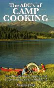 The ABC's of Camp Cooking