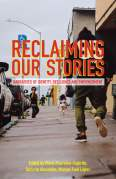 Reclaiming Our Stories