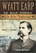 Wyatt Earp In San Diego