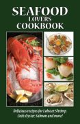 Seafood Lovers Cookbook