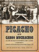 Picacho and The Cargo Muchachos 2nd Edition *Out of Stock*