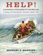 HELP! San Diego Lifeguards to the Rescue: