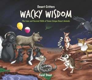Book Cover: Desert Critters Wacky Wisdom