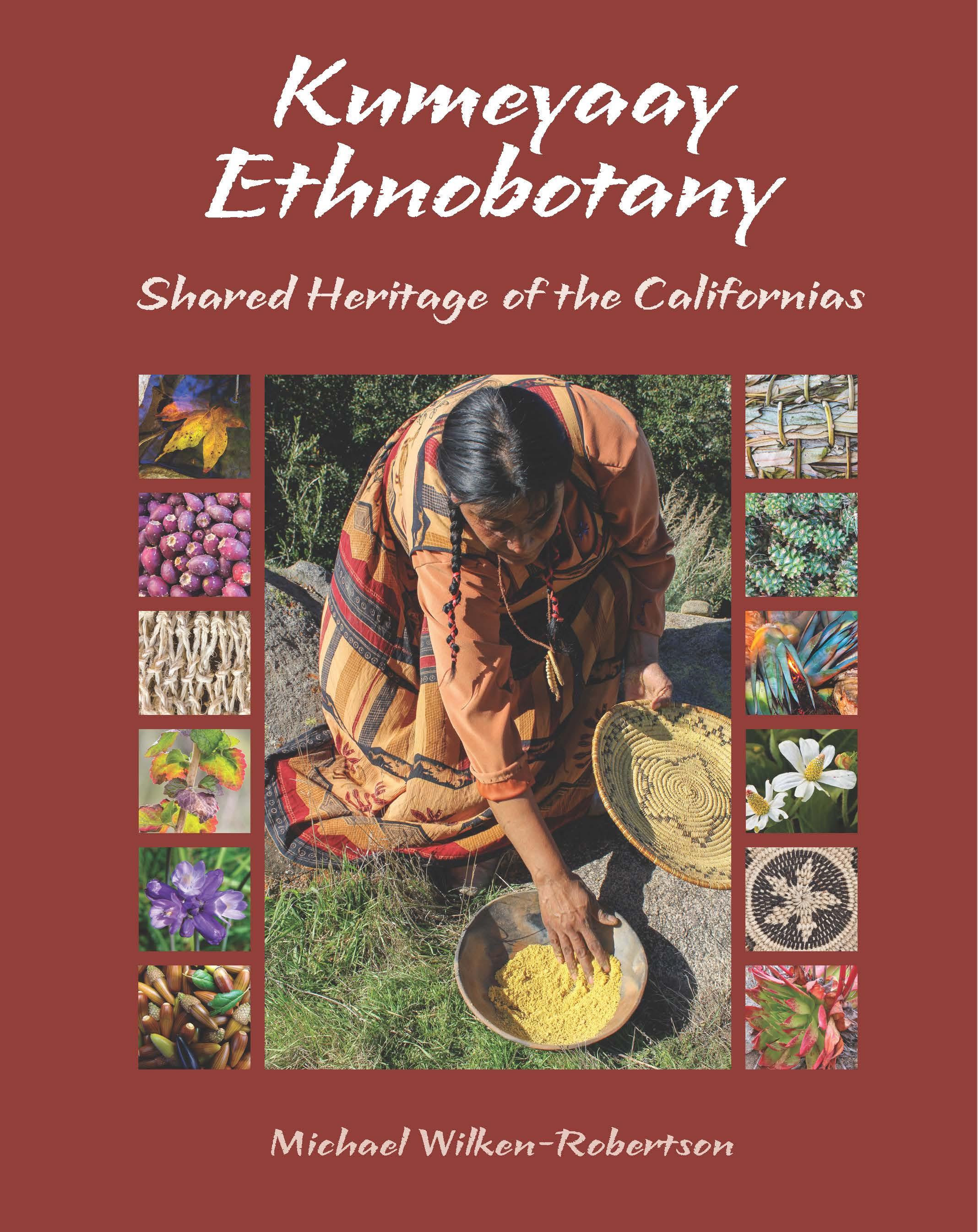 Book Cover: Kumeyaay Ethnobotany: Shared Heritage of the Americas