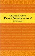Orange County Place Names A To Z