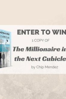 Enter to win your own copy of The Millionaire in the Next Cubicle by Chip Mendez! via @sunburntsaver