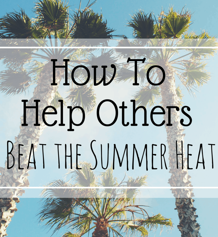 How to Help Others Beat the Heat