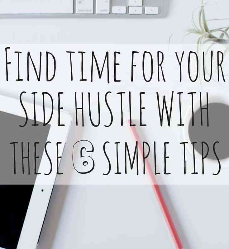 Find Time for Your Side Hustle