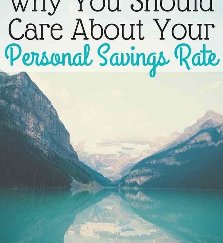 Why You Should Care About Your Personal Savings Rate