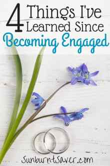 4 Things I've Learned Since Becoming Engaged