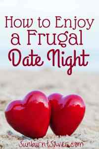 Looking to celebrate with a date night out? Here's how to have a frugal date night without blowing your budget!