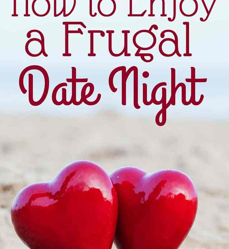 How to Have A Frugal Date Night
