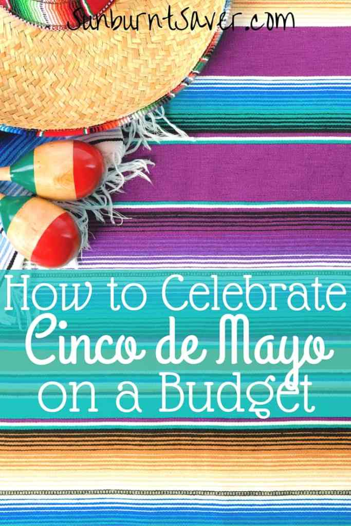 Cinco de mayo is a time to celebrate Mexico's defeat over France, as well as eat some delicious food! Here's how to celebrate on a budget!