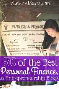 After much research, these are the 50 best personal finance, entrepreneurship, and small business blogs. Check out this comprehensive list for the best!