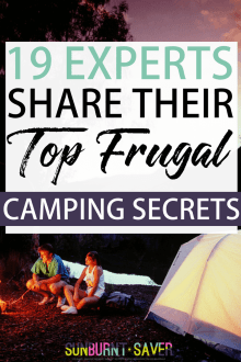 19 Experts Share Their Top Frugal Camping Secrets