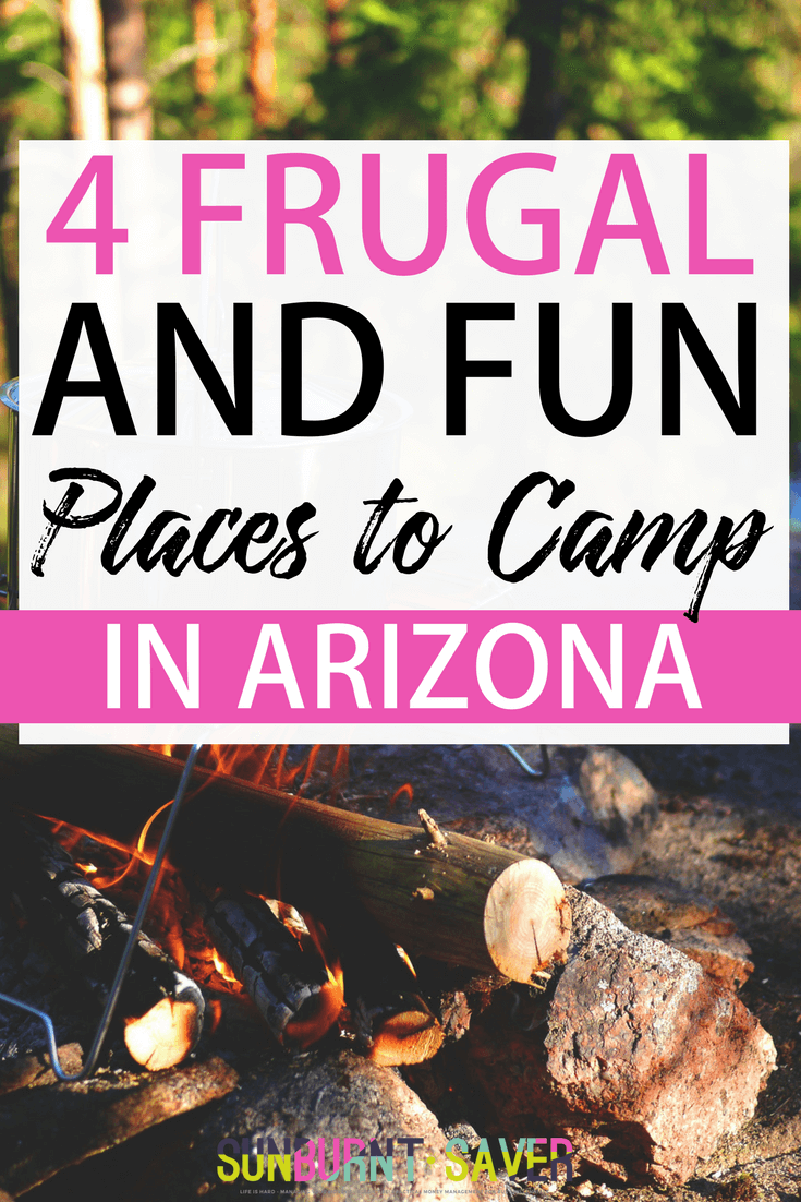 Looking for some frugal camping in Arizona ideas? I've got you covered with these 4 amazing places to camp in Arizona, all for reasonable prices you get given the amenities and fun things to do! Check it out here -