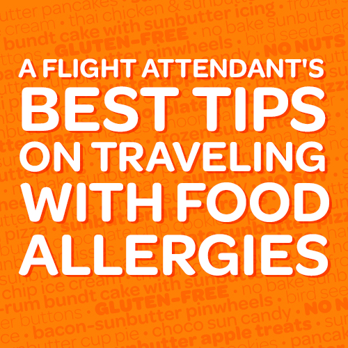 The BEST Tips for Traveling With Food Allergies