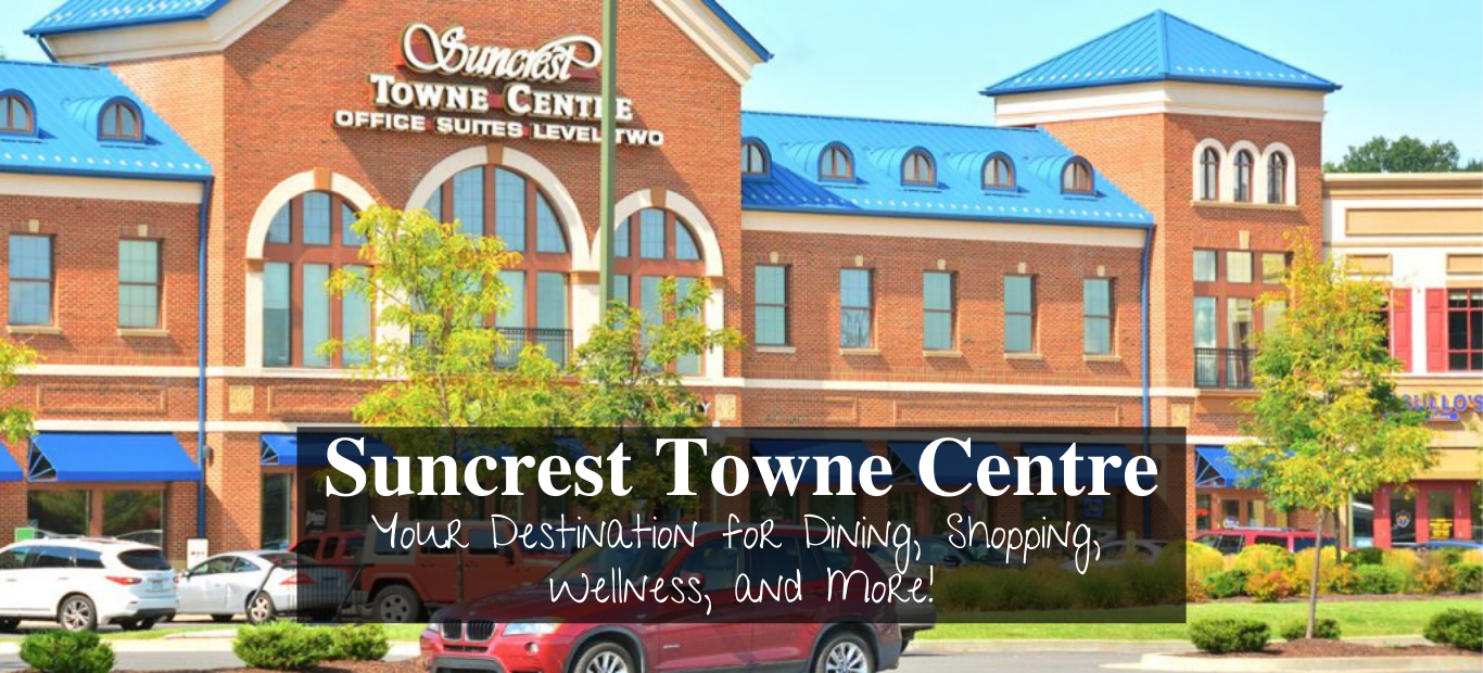 Suncrest Towne Centre