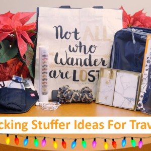 12 Stocking Stuffer Ideas for Travel Gifts from Sundance Vacations