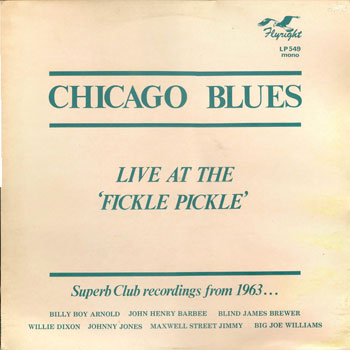 Chicago Blues: Live At The Fickle Pickle