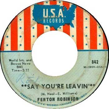 Fenton Robinson: Say You're Leavin'