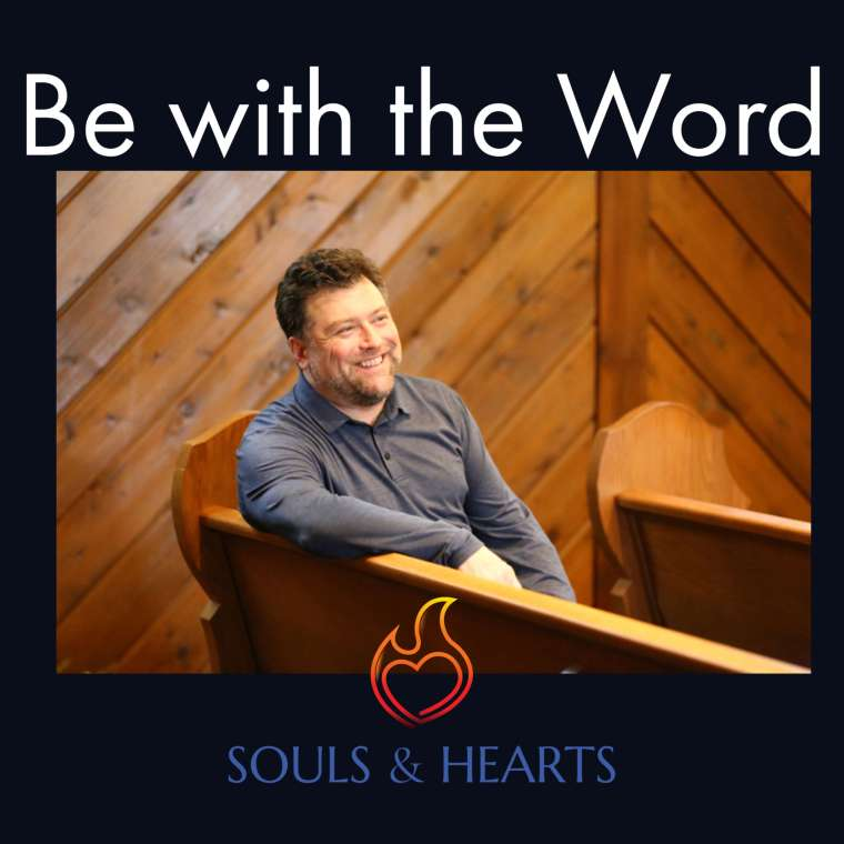 Be with the Word -Episode 86 The Self as Mediator
