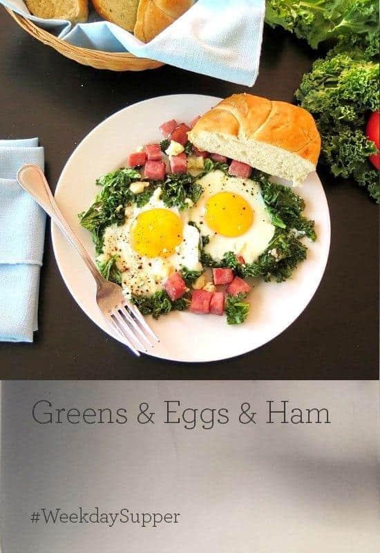 Greens Eggs Ham #WeekdaySupper