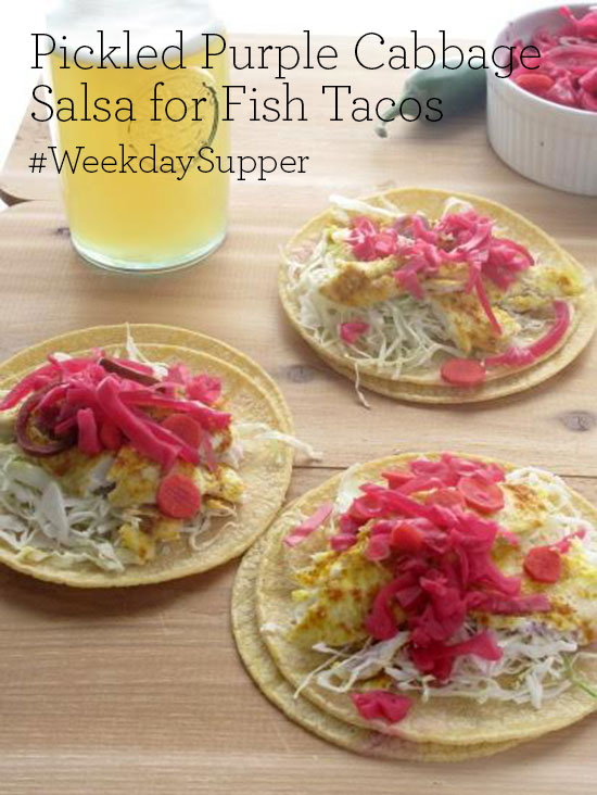 Pickled Purple Cabbage Salsa for Fish Tacos #WeekdaySupper