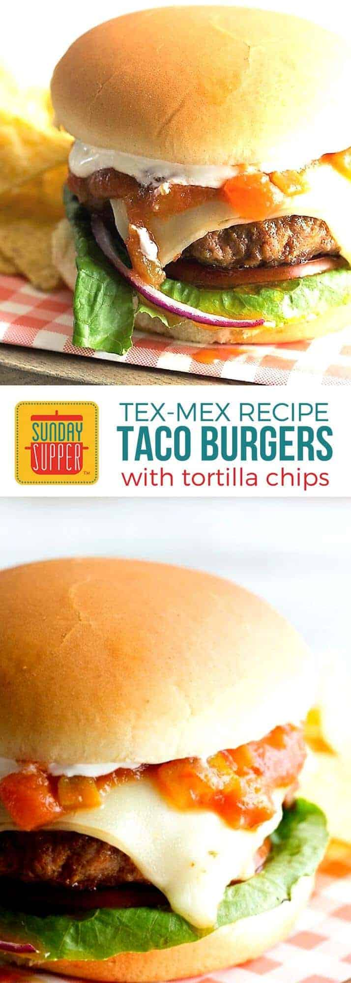 Taco Burgers blend two favorite tastes, the beef burger and the spicy taco into one delicious dinner your family will rave about! Serve with tortilla chips, or stack them on top of the patty for a recipe you'll want to make again and again! Our Taco Burgers make a tasty treat anytime, but we especially love them in the summer for holidays such as Labor Day and the 4th of July! #SundaySupper