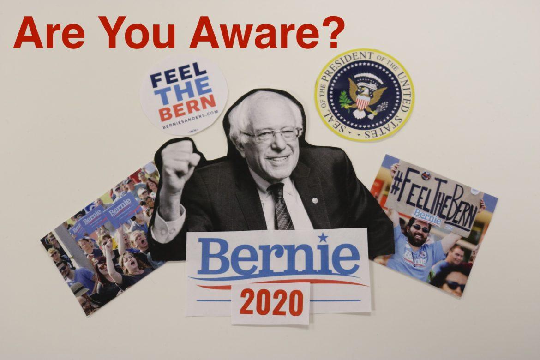 are you aware bernie sanders 2020
