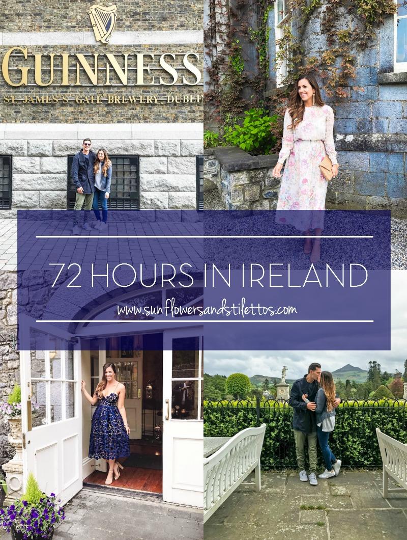 72 Hours In Ireland