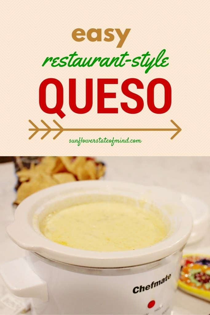 Easy Restaurant Style Queso from Sunflower State of Mind