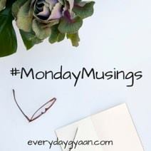 monday musings