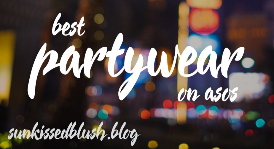 It's Party Time! Top 30 Outfits on ASOS You Can't Miss