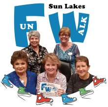 Sun Lakes Fun Walk committee members, front row (left to right): Linda Caton, Sharon Felts and MJ Clement; back row (left to right): Irene D'Aloisio and Julie Ortbahn