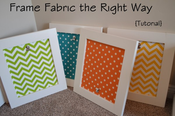 The Easiest Way to Frame Fabric – Sunlit Spaces | DIY Home ...